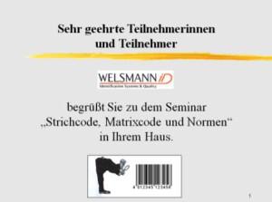 Strichcode Seminar in Ihrem Haus von Welsmann iD